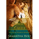 The Crimson Castle (Medieval Romance)by Samantha Holt