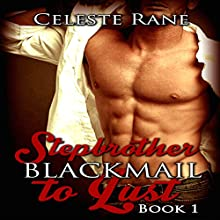 Stepbrother: Blackmail to Lust (       UNABRIDGED) by Celeste Rane Narrated by Cheyanne Humble