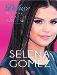 Selena Gomez -The Story Of A Teenage...