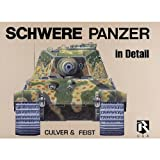 Schwere Panzer in Detail (Heavy Tanks in Detail) ~ Bruce Culver