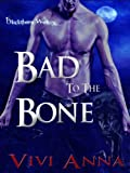 Bad to the Bone (Blackthorn Wolves)