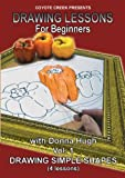 Drawing Lessons for Beginners: Drawing Simple Shapes, Volume One