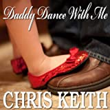 """Daddy Dance With Me"" - Perfect New Father/daughter Wedding Dance Song-The Best Wedding Song Ever!"