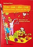 Eins - zwei - drei - vier Weihnachten steht vor der Tür Neue Lieder und Spielideen für Kinder von Reinhard Horn - Mit praktischem Rechenbleistift (Notenbuch/sheetmusic)