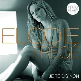 Je Te Dis Non (Album Version)