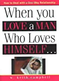 img - for When You Love a Man Who Loves Himself book / textbook / text book