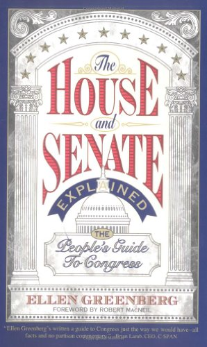 The House And Senate Explained: The People'S Guide To Congress (Wiley Series In Environmental Quality)