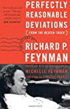 Perfectly Reasonable Deviations from the Beaten Track (0465023711) by Feynman, Richard P.