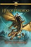 Rick Riordan El Heroe Perdido = The Lost Hero (Heroes del Olimpo)