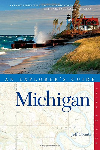 Explorer's Guide Michigan (Explorer's Complete)