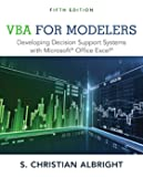 VBA for Modelers: Developing Decision Support Systems with Microsoft® Office Excel®