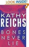 Bones Never Lie: A Novel (Temperance Brennan)
