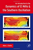 img - for An Introduction to the Dynamics of El Nino & the Southern Oscillation book / textbook / text book