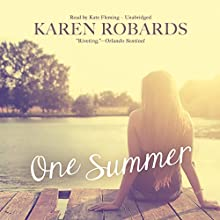 One Summer Audiobook by Karen Robards Narrated by Kate Fleming