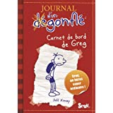 Journal d&#39;un dgonfl, Tome 1 : Carnet de bord de Greg Heffleypar Jeff Kinney