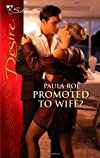 Promoted to Wife? (Harlequin Desire)