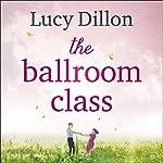 The Ballroom Class | Lucy Dillon