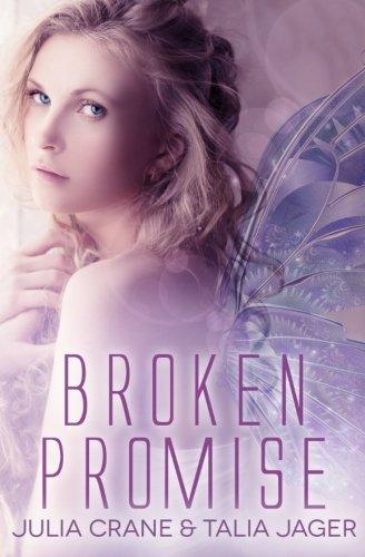 Broken Promise: Between Worlds (Volume 2), by Julia Crane, Talia Jager