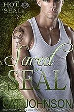 Saved by a SEAL: Hot SEALs (Hot SEALs series Book 2)