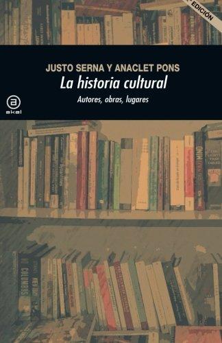 La historia cultural (2. Edici n) (Spanish Edition)