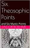 img - for Six Theosophic Points and Six Mystic Points book / textbook / text book