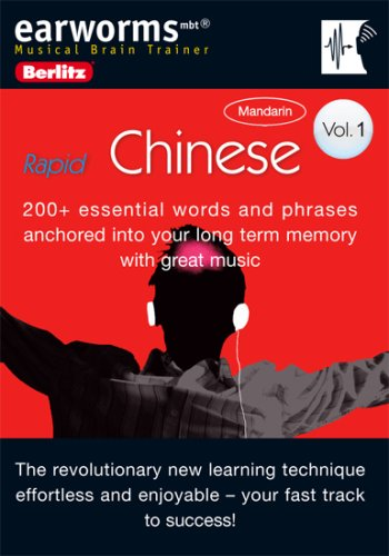 Earworms Chinese: 200+ Essential Words and Phrases Anchored into Your Long Term Memory With Great Music (Earworms: Musical Brain Trainer) PDF