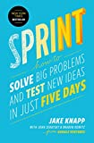 "BOOKS RECEIVED: Jake Knapp, ""Sprint: How to Solve Big Problems and Test New Ideas in Just Five Days"" (Simon & Schuster, 2016)"