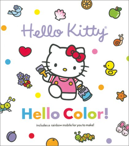 Hello Kitty, Hello Color! (Hello Kitty and Friends)