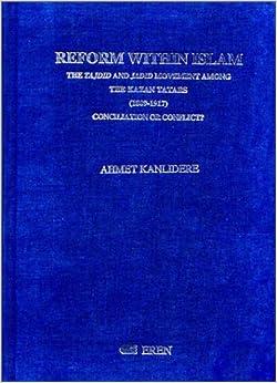 Reform within Islam: The Tajdid and Jadid Movement Among the Kazan