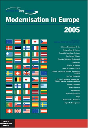 Getting the Deal Through: Moderinisation in Europe