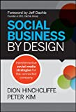img - for Social Business By Design: Transformative Social Media Strategies for the Connected Company book / textbook / text book