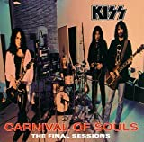 Carnival of Souls: The Final Sessions - KISS