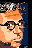 Sartre: Origins of Style (0231058918) by Jameson, Fredric