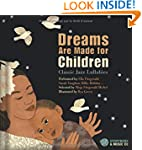 Dreams Are Made for Children: Classic...