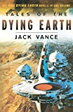 Tales of the Dying Earth (0312874561) by Vance, Jack
