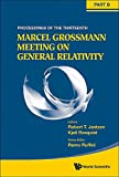 img - for The Thirteenth Marcel Grossmann Meeting on Recent Developments in Theoretical and Experimental General Relativity, Astrophysics, and Relativistic Fiel book / textbook / text book