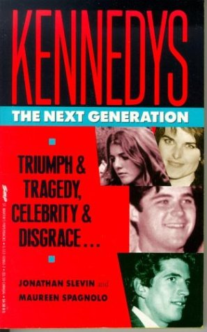 Kennedys: The Next Generation, Jonathan Slevin, Maureen Spagnolo