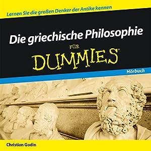 Die griechische Philosophie für Dummies Hörbuch
