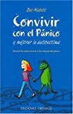 img - for Convivir con el Panicoy Mejorar la Autoestima: Manual de Supervivencia a lost ataques de panico book / textbook / text book