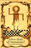 img - for Who's Afraid of Freemasons? The Phenomenon of Freemasonry book / textbook / text book