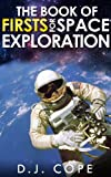 img - for The Book of Firsts for Space Exploration book / textbook / text book