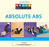 Knack Absolute Abs: Routines For A Fit & Firm Core (Knack: Make It Easy)