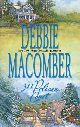 311 Pelican Court (Cedar Cove, Book 3), Debbie Macomber
