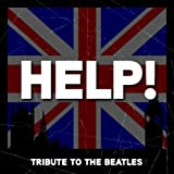 Help! - The Beatles Tribute