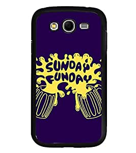 Fuson Premium 2D Back Case Cover Sunday Funday With red Background Degined For Samsung Galaxy Grand Neo Plus::Samsung Galaxy Grand Neo Plus i9060i