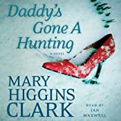 Daddy's Gone A Hunting | [Mary Higgins Clark]