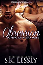 Obsession: Loving An Alpha Male