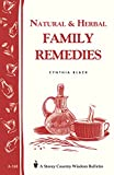 Natural & Herbal Family Remedies: Storeys Country Wisdom Bulletin A-168 (Storey Publishing Bulletin, a-168)