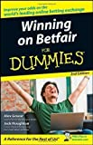 Winning on Betfair For Dummies 2nd (second) Edition by Gowar, Alex, Houghton, Jack published by John Wiley & Sons (2008)