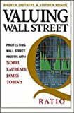 Valuing Wall Street: Protecting Wealth in Turbulent Markets (0071387838) by Smithers, Andrew